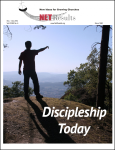 Net Results - The Discipleship Today Issue